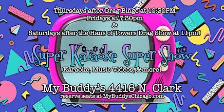 Super Karaoke Super Show! tickets