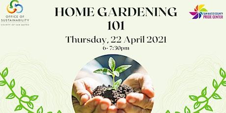 Home Gardening 101 // Jardinería Doméstica 101 ingressos