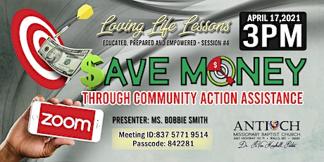 Saving $$$ Through Community Action Assistance! tickets
