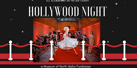 HOLLYWOOD NIGHT A Museum of North Idaho Benefit  Gala tickets
