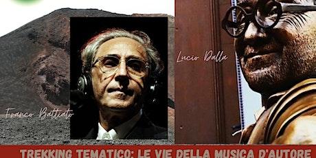 Trekking tematico: Le Vie della Musica d'Autore sotto il Vulcano biglietti