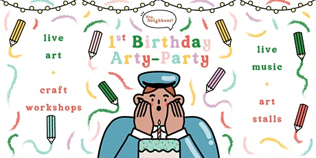 Hey Neighbour First Birthday Arty-Party tickets