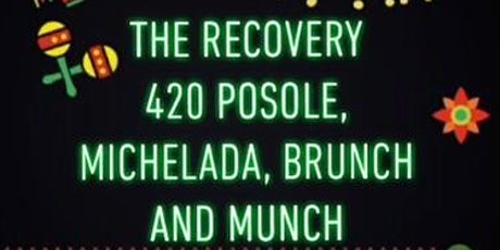 THE RECOVERY~ Posole Michelada Brunch & Munch tickets