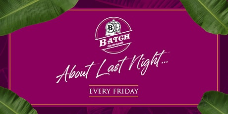 About Last Night: Ladies Night at Batch Gastropub: Miami tickets