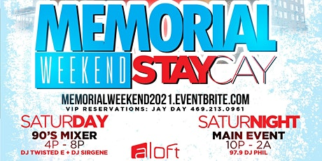 "Sat, MAY 29th | ""Memorial Day"" Holiday StayCay w/ 97.9 DJ Phil @Aloft Hotel tickets"