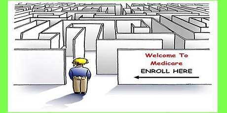 """""""Medicare Made Simple"""" Free Educational  Webinar Workshop, April 14th, 6 pm tickets"""