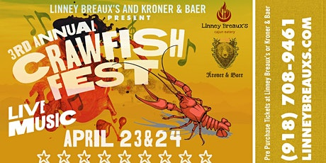 Kroner & Baer & Linney Breaux's 3rd Annual Crawfish Festival tickets