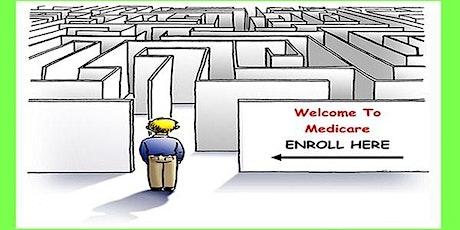"""Medicare Made Simple"" Free Educational  Webinar Workshop, April 22nd, noon tickets"