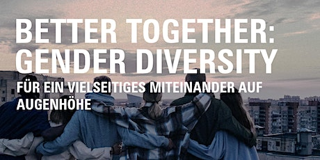 Better Together: Gender Diversity tickets