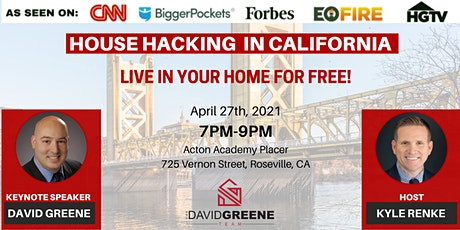 HOUSE HACKING IN CALIFORNIA! tickets