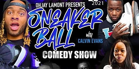 Sneaker Ball Comedy Show hosted by OhJay Lamont tickets