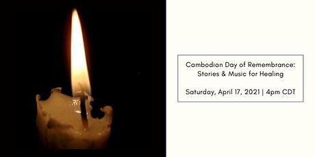 Cambodian Day of Remembrance: Stories and Music for Healing tickets