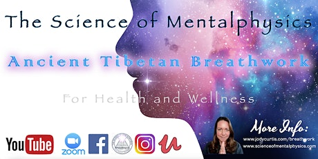Learn Ancient Tibetan Breathwork Secrets for Health and Wellness tickets