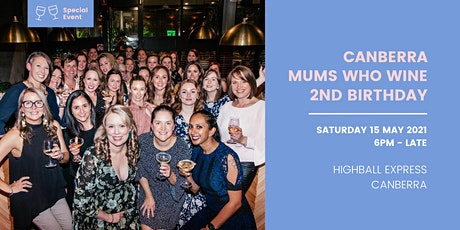 Canberra Mums Who Wine Second Birthday tickets