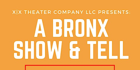 A Bronx Show & Tell: A Comedy Event tickets