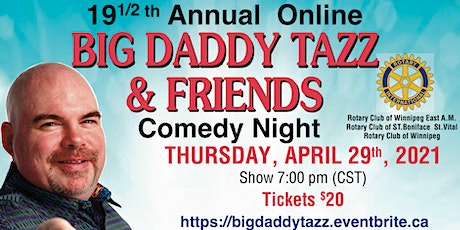 Big Daddy Tazz and Friends Comedy Night - Online Event tickets