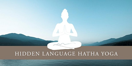 Listening : A Hidden Language Hatha Yoga Practice, with Swami Matananda tickets