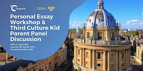 Personal Essay Workshop & Third Culture Kid Parent Panel Discussion tickets