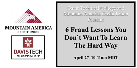 Davis Tech  Presents: 6 Fraud Lessons You Don't Want To Learn The Hard Way tickets