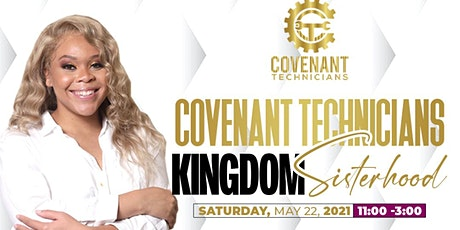 Covenant Technicians: Kingdom Sisterhood tickets