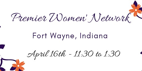Fort Wayne  - Premier Women's Network tickets