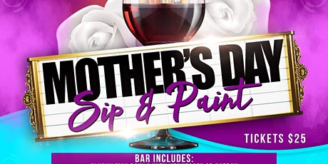 Mother's Day Sip and Paint tickets