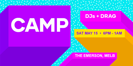 CAMP: Melbourne (Sat May 15) tickets
