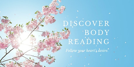 Learn BODY READING: Weekly Self-healing for the Body, Mind & Soul tickets
