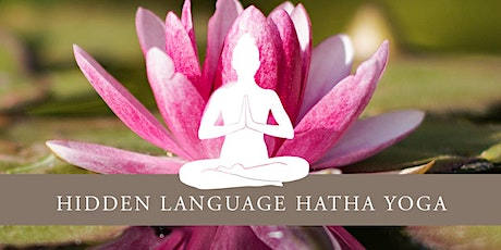 Growth : A Hidden Language Hatha Yoga Practice, with Swami Padmananda tickets