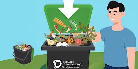 Greater Dandenong Food and Garden Waste webinar series (Webinar 1) tickets