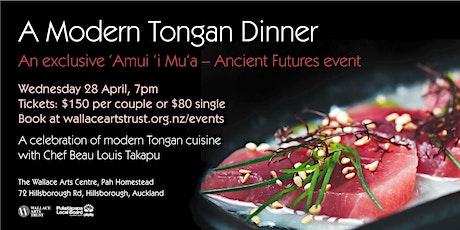 'Amui 'i Mu'a – Ancient Futures: Modern Tongan Dinner tickets