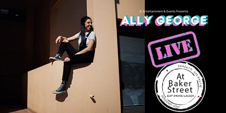 Ally George - Live At Baker St tickets