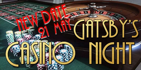 GATSBY CASINO NIGHT - NEW DATE  21 MAY - Special Event  (18+) tickets