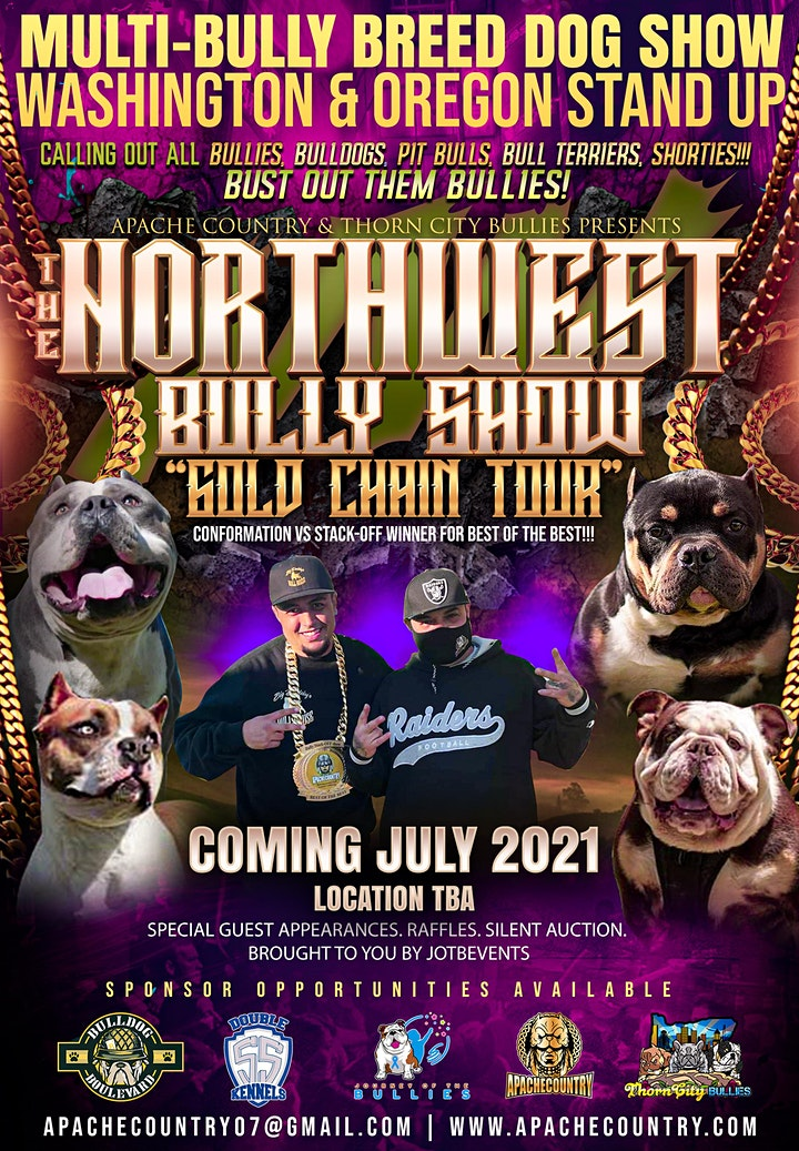 """NORTHWEST """"GOLD CHAIN TOUR"""" BULLY SHOW image"""