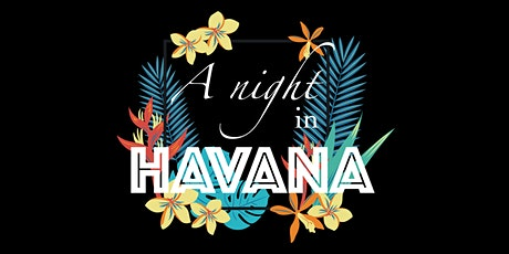 A night in Havana - 3-course dinner for charity tickets