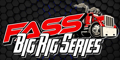 Fass Big Rig Series Takes on Greenville Pickens Speedway tickets