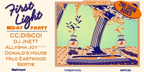 FIRST LIGHT DAY PARTY ft. CC:DISCO! (2ND SHOW) tickets