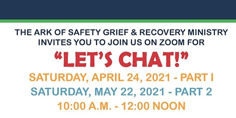 """Grief and Recovery: """"Let's Chat"""" tickets"""