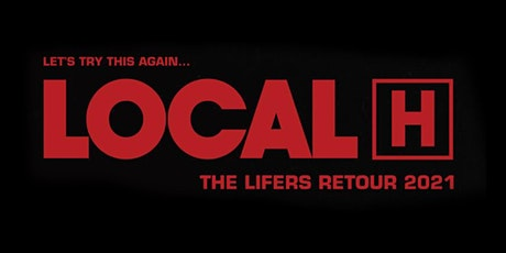 Local H @ Holy Diver tickets