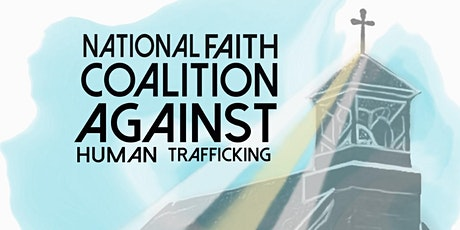 National Faith Coalition Against Human Trafficking tickets