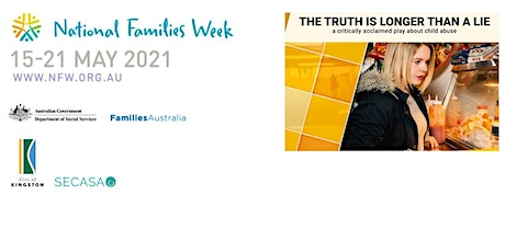The Truth is Longer Than a Lie (Community Play) - National Families Week tickets