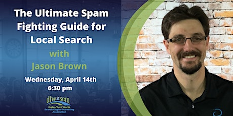 The Ultimate Spam Fighting Guide for Local - Apr 2021 tickets