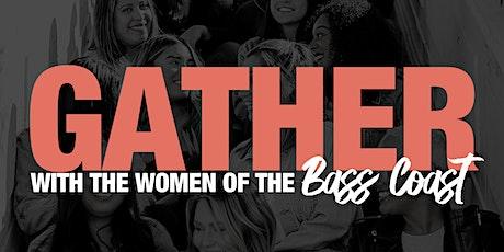 Tomorrow Woman - GATHER - Bass Coast tickets