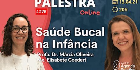 Palestra Online: Saúde Bucal na Infância ingressos
