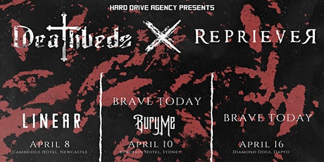 Hard Drive Agency Presents Deathbeds Au, Repriever, Brave Today tickets