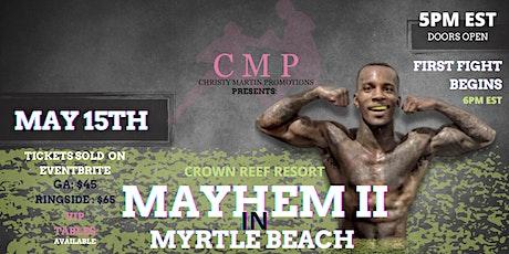 MAYHEM II IN MYRTLE BEACH tickets