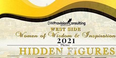 West Side Women Of Wisdom Hidden Figures tickets