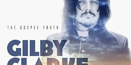 Gilby Clarke LIVE  album release show Benefiting The BackStoppers® tickets