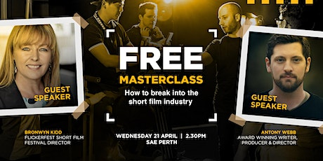 Masterclass: How to break into the short film industry | Perth tickets