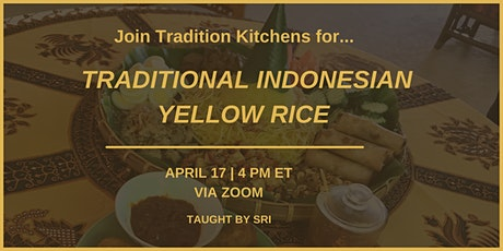 Traditional Indonesian Yellow Rice (Nasi Kuning or Tumpeng) with Sri tickets